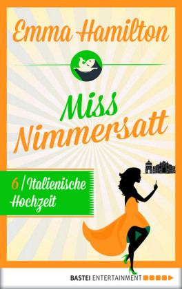 Miss Nimmersatt - Episode 6