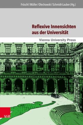 Reflexive Innensichten aus der Universität
