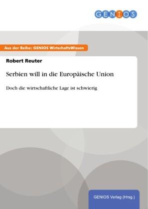 Serbien will in die Europäische Union