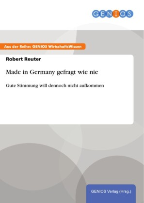 Made in Germany gefragt wie nie