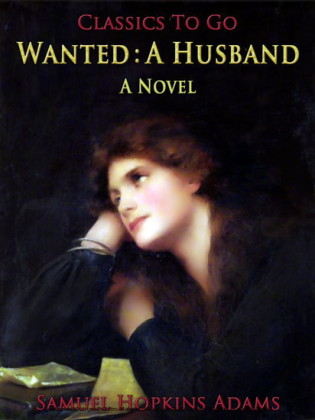 Wanted: A Husband / A Novel