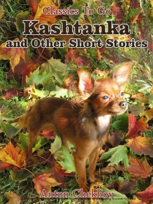 Kashtanka and Other Short Stories