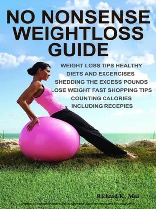 No Nonsense Weightloss Guide