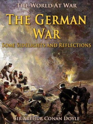 The ger War / Some Sidelights and Reflections
