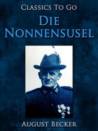 Die Nonnensusel, Ein Bauernroman aus dem Pfälzischen Wasgau