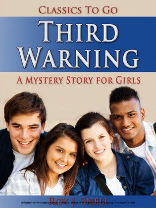 Third Warning / A Mystery Story for Girls