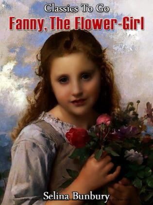 Fanny Flower-Girl, or, Honesty Rewarded