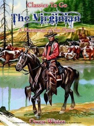 The Virginian, a Horseman of the Plains