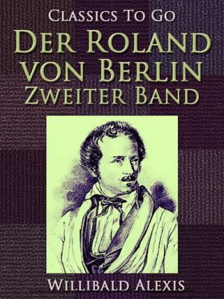 Der Roland von Berlin - Zweiter Band