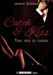 Catch and Kiss