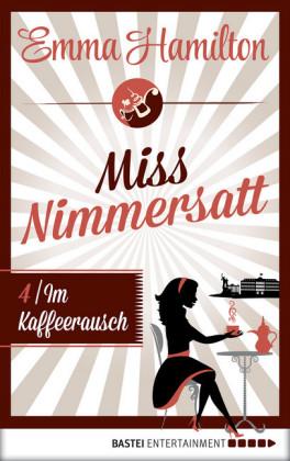 Miss Nimmersatt - Folge 4