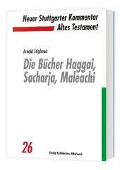 Die Bücher Haggai, Sacharja, Maleachi