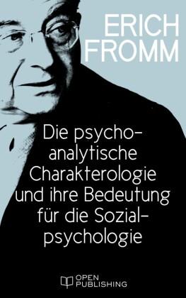 Die psychoanalytische Charakterologie und ihre Bedeutung für die Sozialpsychologie