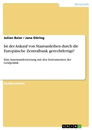 Ist der Ankauf von Staatsanleihen durch die Europäische Zentralbank gerechtfertigt?