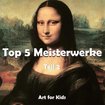 Top 5 Meisterwerke vol 2