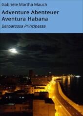Adventure Abenteuer Aventura Habana