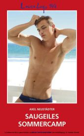 Loverboys 144: Saugeiles Sommercamp