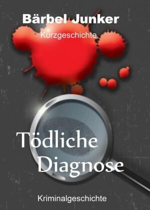 Tödliche Diagnose