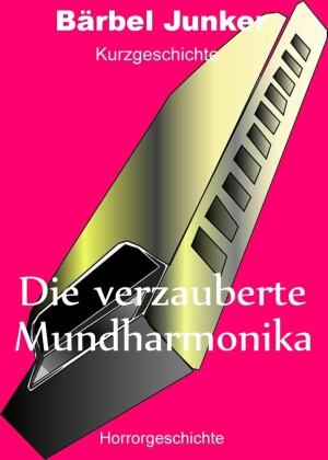 Die verzauberte Mundharmonika