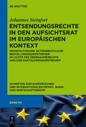 Entsendungsrechte in den Aufsichtsrat im europäischen Kontext