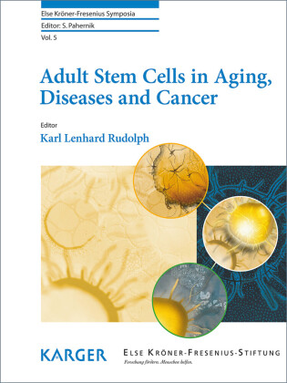 Adult Stem Cells in Aging, Diseases and Cancer