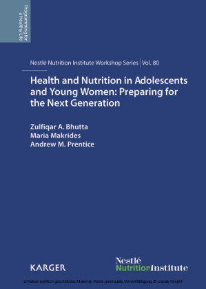 Health and Nutrition in Adolescents and Young Women: Preparing for the Next Generation