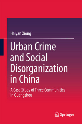 Urban Crime and Social Disorganization in China