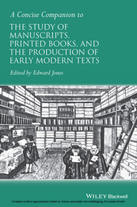 A Concise Companion to the Study of Manuscripts, Printed Books, and the Production of Early Modern Texts