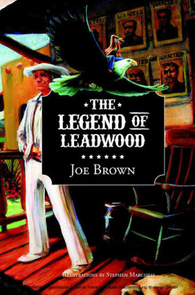 The Legend of Leadwood