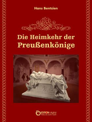 Die Heimkehr der Preußenkönige