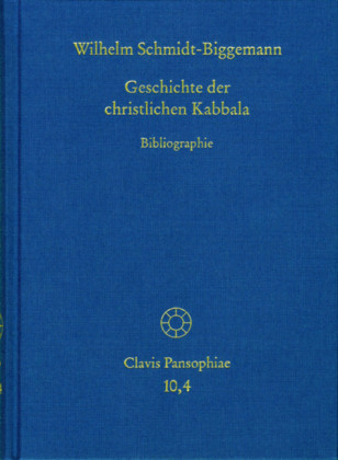 Geschichte der christlichen Kabbala. Band 4