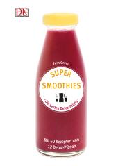 Super Smoothies - Die besten Detox-Drinks Cover