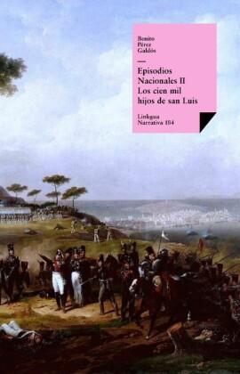 Episodios nacionales II. Los cien mil hijos de san Luis