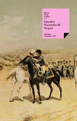 Episodios nacionales III. Vergara