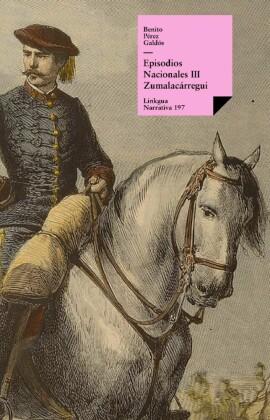 Episodios nacionales III. Zumalacárregui