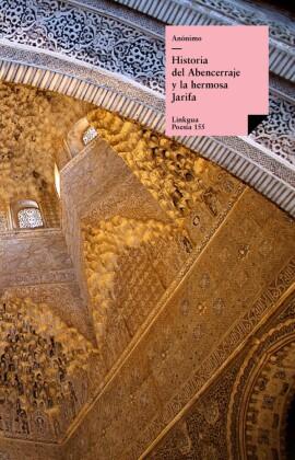 Historia del Abencerraje y la hermosa Jarifa