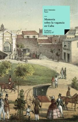 Memoria sobre la vagancia en Cuba