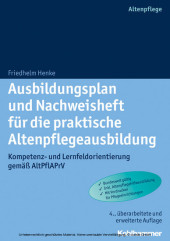 Ausbildungsplan und Nachweisheft für die praktische Altenpflegeausbildung