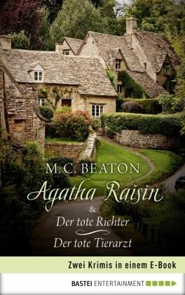 Agatha Raisin & Der tote Richter / Der tote Tierarzt