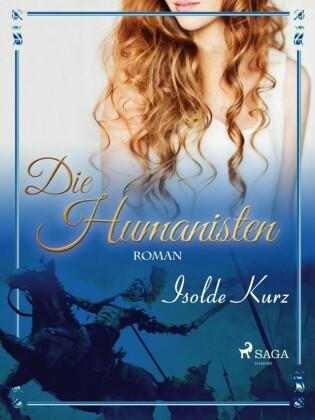 Die Humanisten Eine Novelle