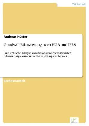 Goodwill-Bilanzierung nach HGB und IFRS
