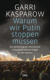 Warum wir Putin stoppen müssen