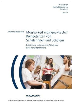 Messbarkeit musikpraktischer Kompetenzen von Schülerinnen und Schülern