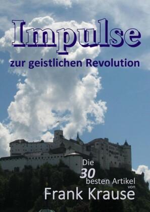 Impulse zur geistlichen Revolution