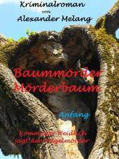 Baummörder - Mörderbaum
