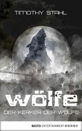 Der Kerker der Wölfe