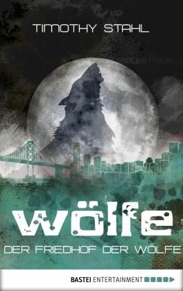 Der Friedhof der Wölfe