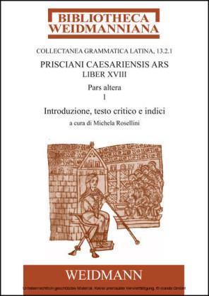 Prisciani Caesariensis Ars, Liber XVIII, Pars altera, 1