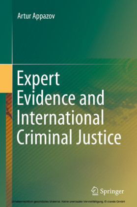 Expert Evidence and International Criminal Justice