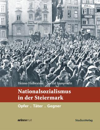 Nationalsozialismus in der Steiermark
